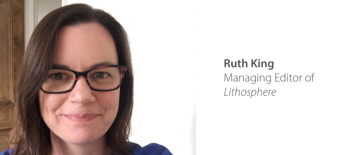 Ruth King, Managing Editor of Lithosphere
