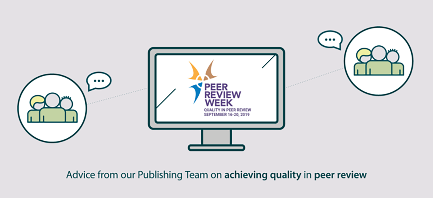 Advice from our Publishing Team on achieving quality in Peer Review